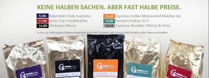PAMOJA Premium Kaffee günstig. 5 Tüten Kaffee mit Preisen, Slogan Kiene halben Sachen, aber fast halbe Preise.